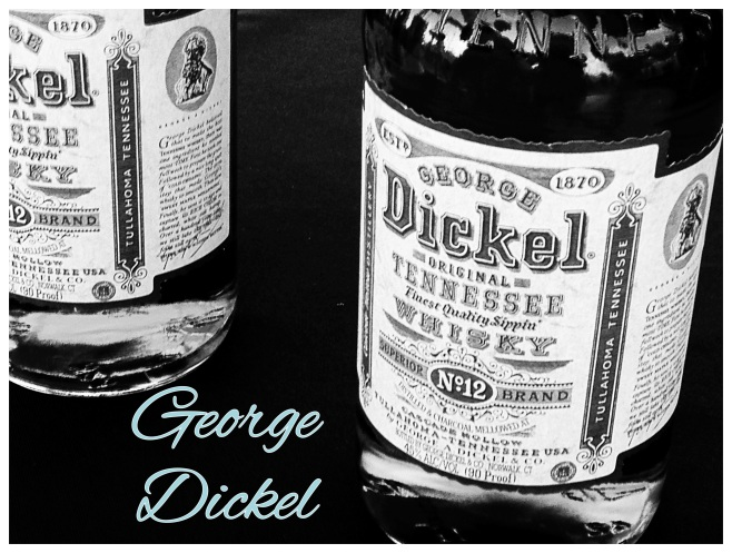 I meant to say george dickel.  Opps